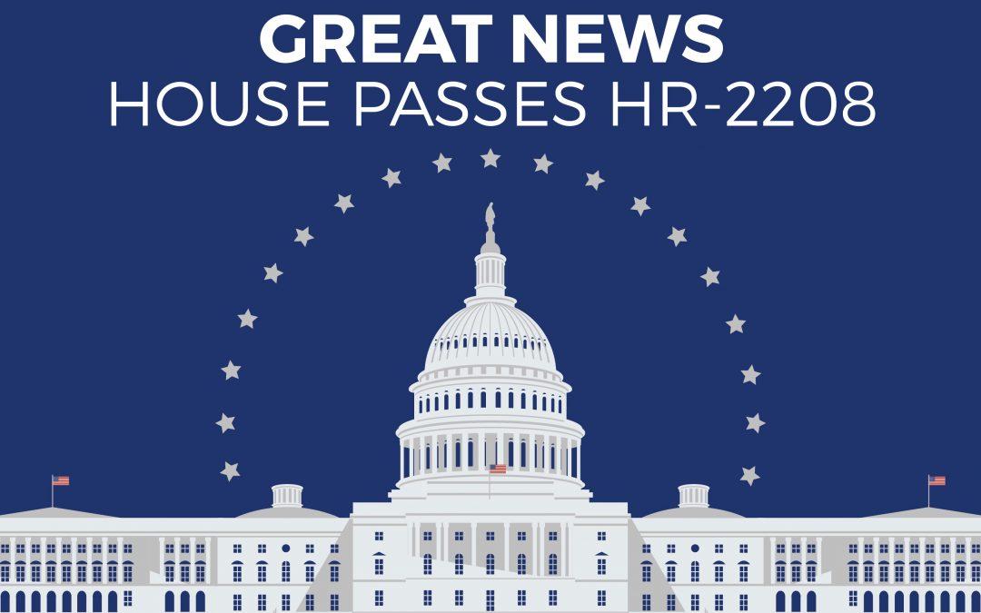 House Passes HR-2208